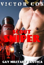 Scout Sniper ebook by Victor Cox