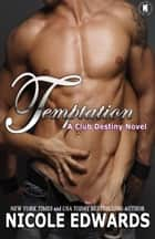 Temptation ebook by Nicole Edwards