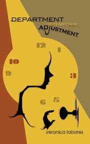 Department of Temporal Adjustment ebook by Veronica R. Tabares