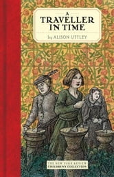 A Traveller in Time ebook by Alison Uttley