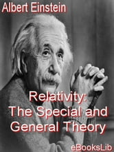 Relativity: The Special and General Theory ebook by Einstein, Albert