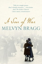 A Son of War ebook by Melvyn Bragg