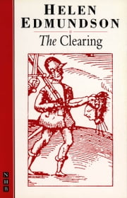 The Clearing (NHB Modern Plays) ebook by Helen Edmundson