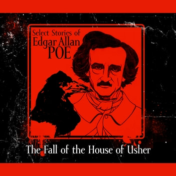 The Fall of the House of Usher audiobook by Edgar Allan Poe