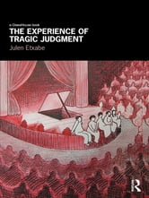 The Experience of Tragic Judgment ebook by Julen Etxabe