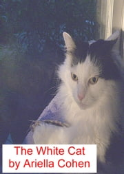 The White Cat ebook by Kobo.Web.Store.Products.Fields.ContributorFieldViewModel