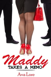 Maddy Takes a Memo ebook by Ava Lore