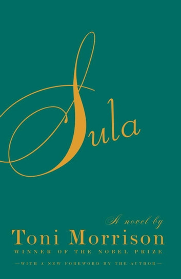 Sula ebook by Toni Morrison