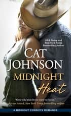 Midnight Heat eBook by Cat Johnson