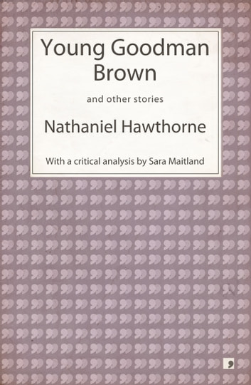 an analysis of the meaning of the story of young goodman brown by nathaniel hawthorne Young goodman brown, by nathaniel hawthorne, is a story that is thick with allegory young goodman brown is a moral story which is told through the perversion of a religious leader.