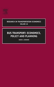 Bus Transport - Economics, Policy and Planning ebook by David A Hensher