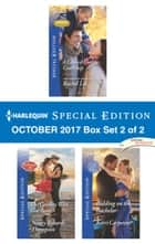 Harlequin Special Edition October 2017 Box Set 2 of 2 - A Conard County Courtship\The Cowboy Who Got Away\Bidding on the Bachelor ebook by Rachel Lee, Nancy Robards Thompson, Kerri Carpenter