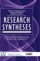Volume 1: Research Syntheses ebook by M. Kathleen Heid,Glendon W. Blume