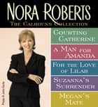 Nora Roberts' Calhouns Collection ebook by Nora Roberts