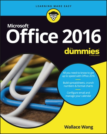 Office 2016 For Dummies ebook by Wallace Wang