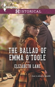 The Ballad of Emma O'Toole ebook by Elizabeth Lane