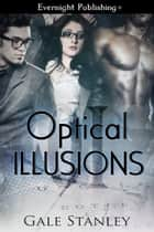 Optical Illusions ebook by Gale Stanley