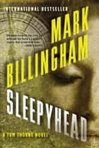 Sleepyhead ebook by Mark Billingham