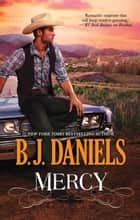 Mercy ebook by B.J. Daniels