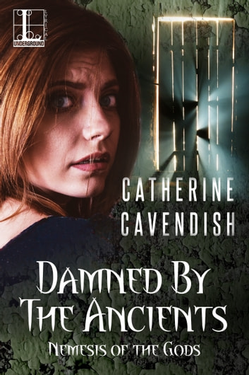 Damned by the Ancients ebook by Catherine Cavendish