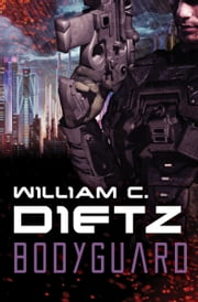 Bodyguard ebook by William C Dietz