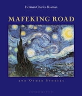 Mafeking Road ebook by Herman Charles Bosman