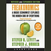 Freakonomics Rev Ed audiobook by Steven D. Levitt, Stephen J. Dubner