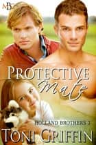 Protective Mate ebook by Toni Griffin