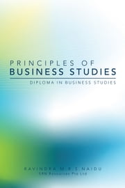 Principles of Business Studies ebook by RAVINDRA M.R.S.NAIDU