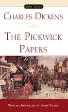 The Pickwick Papers ebook by Charles Dickens, Jasper Fforde