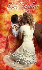 Saved by a Rake ebook by Em Taylor