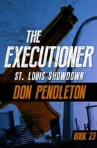 St. Louis Showdown ebook by Don Pendleton