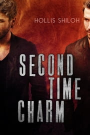 Second Time Charm - shifters and partners, #13 ebook by Hollis Shiloh