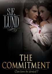 The Commitment ebook by S. E. Lund