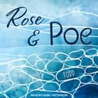 Rose & Poe audiobook by Jack Todd