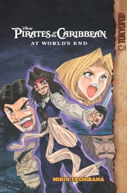 Disney Manga: Pirates of the Caribbean - At World's End ebook by Mikio Tachibana