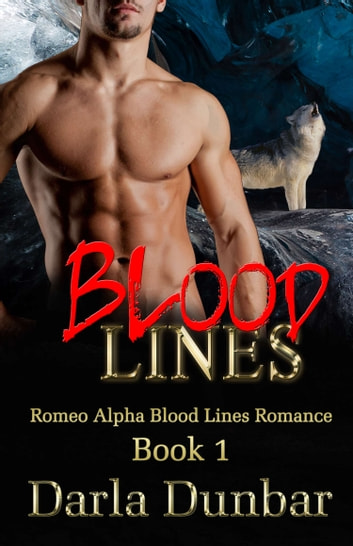 Blood Lines ebook by Darla Dunbar