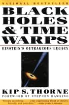 Black Holes & Time Warps: Einstein's Outrageous Legacy (Commonwealth Fund Book Program) ebook by Kip Thorne, Stephen W. Hawking