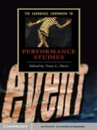 The Cambridge Companion to Performance Studies ebook by Tracy C. Davis