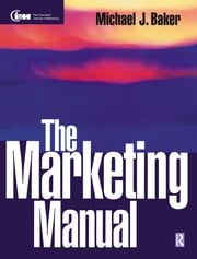 The Marketing Manual ebook by Michael Baker