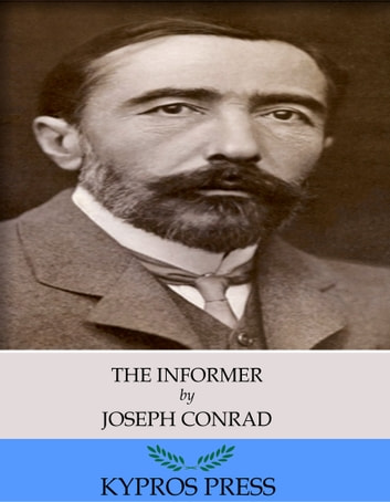 The Informer ebook by Joseph Conrad