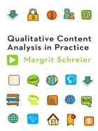 Qualitative Content Analysis in Practice ebook by Dr. Margrit Schreier