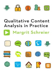Qualitative Content Analysis in Practice ebook by Dr Margrit Schreier