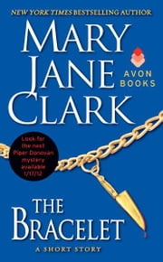 The Bracelet - A Short Story ebook by Mary Jane Clark
