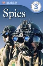DK Readers L3: Spies! ebook by Richard Platt