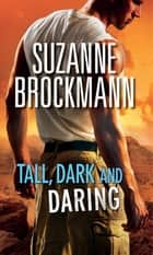 Tall, Dark and Daring: The Admiral's Bride (Tall, Dark and Dangerous, Book 8) / Identity: Unknown (Tall, Dark and Dangerous, Book 10) (Mills & Boon M&B) ebook by Suzanne Brockmann