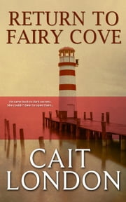 Return to Fairy Cove ebook by Cait London