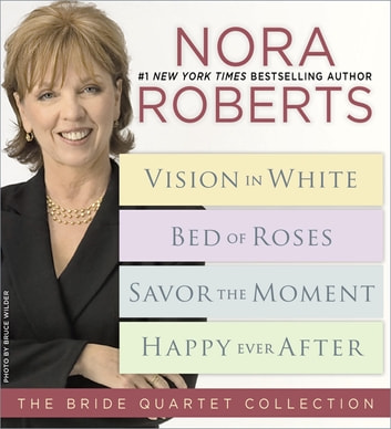 Nora Roberts' Bride Quartet ebook by Nora Roberts