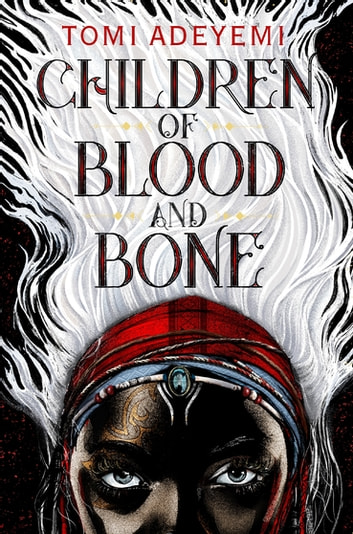 Children of blood and bone ebook by tomi adeyemi 9781250170989 children of blood and bone ebook by tomi adeyemi fandeluxe Images
