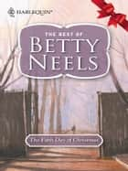 The Fifth Day of Christmas ebook by Betty Neels